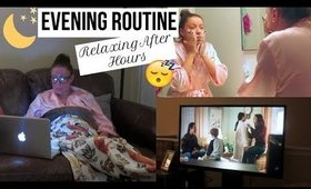 Evening Routine | Relaxing After Hours | Mommy Time | Stay At Home Mom