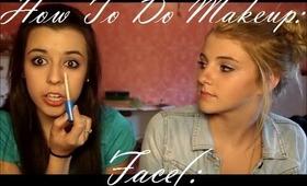 How To Do Makeup- Face