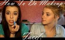 How To Do Makeup- Face