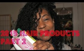2015 Hair Product Roundup (FAVES) - Part 2   VLOG #30