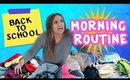 My Morning Routine | Back To School