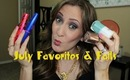 July Beauty Favorites & Fails