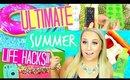 SUMMER LIFE HACKS | TOP 6