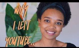 ☼ NATURALLYALLY   Why I left youtube...
