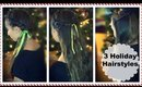3 Heatless Holiday Hairstyles Under 3 Minutes