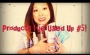 EMPTIES #5! Products I've Used Up!