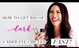 How To Get Rid Of Dark Under Eye Circles- FAST!