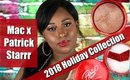 Mac x Patrick Starrr Holiday 2018 Collection  || Vicariously Me