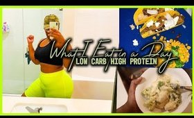 What I Eat in a Day | LOW CARB HIGH PROTEIN | Plus Size Girls Eat Healthy Too!