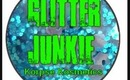 Are You A Glitter Junkie?