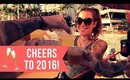 CHEERS TO 2016!