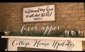 College House Updates l Fixer Upper