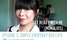 Get Ready with Me (Monolids) - Episode 3: Simple Everyday Red Lips
