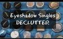 Eyeshadow Singles & Loose Pigments Declutter