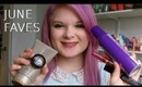 ♥ June Faves 2013 ♥