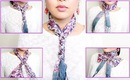 10 Ways to Tie A Neck Scarf IN 5 MINUTES!