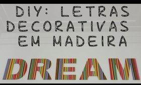 DIY Letras Decorativas em Madeira | LoChurchMakeup
