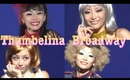 Thunbelina Broadway!! ~4 different style~