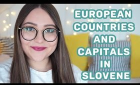 European Countries and Capitals in Slovene   Learn Slovene with Sandra