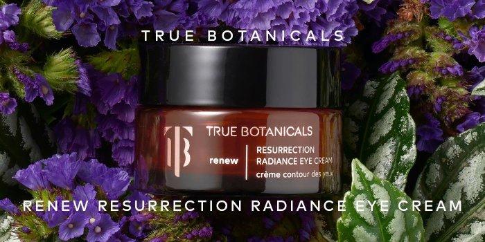 Shop True Botanicals Renew Resurrection Radiance Eye Cream on Beautylish.com