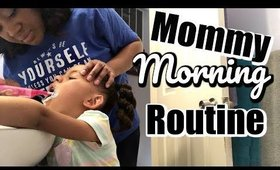 Mommy Morning Routine | Working Single Mom