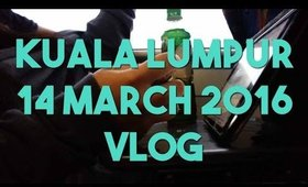 Bought Too Much Stuffs | 14 March 2016 | KL Trip Vlog