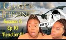 "Game of Thrones Season 6 Ep10 ""The Winds of Winter"" REACTION!"