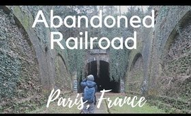 Abandoned Railroad in Paris, France   Paris Vlog Day 4