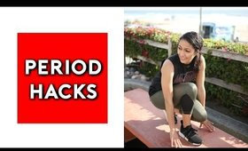 Period LIFE HACKS! EVERY GIRL SHOULD KNOW!