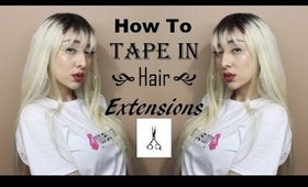 How To Tape In Hair Extensions