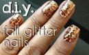 DIY: Fall Glitter Nails