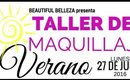 Recap: 3ra Sesion Del Taller De Maquillaje Verano 6.27.16