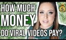 HOW MUCH MONEY DO YOUTUBERS MAKE FROM A VIRAL VIDEO?! | $20,000+