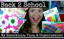 Back to School ~ My Essentials, Tips, and Organization Tricks