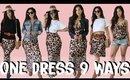 9 WAYS TO WEAR 1 DRESS