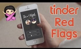 Tinder Red Flags: When To Swipe Left | OliviaMakeupChannel