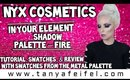 NYX In Your Element Shadow Palette Fire | Tutorial, Swatches, & Review | Tanya Feifel