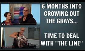 Going Gray / Going Grey - 6 Month Update (Video #3) - Time to Deal With the Demarcation Line