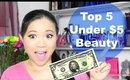 Top 5 Under $5 Beauty with BargainPrincess