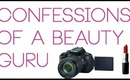 TAG: Confessions of a Beauty Guru