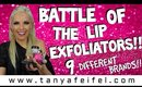Battle of the Lip Exfoliators! | 9 Brands Tested & Reviewed! | Tanya Feifel-Rhodes