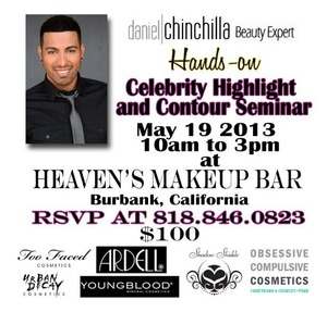Celebrity Highlight & Contour Seminar at Heaven's Beauty Bar in Burbank, CA! Don't miss out!! Demo from myself, then hands on training!! Goodie bags and lots of fun! SPACE IS LIMITED so don't wait! Call the number on the flyer or email PR@DanielChinchilla.com...my next seminar is San Francisco!!