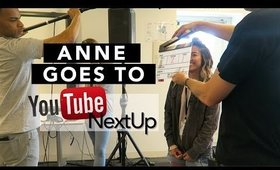 ANNE GOES TO: YouTube NextUp | yummiebitez