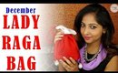 LADY RAGA BAG December 2015 | Unboxing and Review