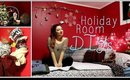 DIY | 4 Holiday Room Decorations