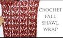 Crochet Fall Shawl Wrap