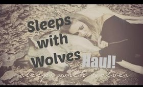 Tribe Kelley `Sleeps With Wolves` Haul!