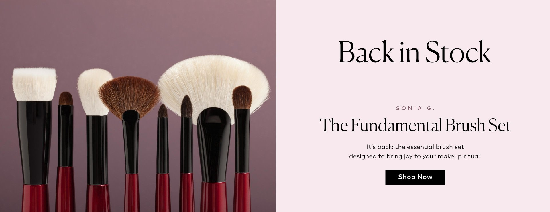 Sonia G.'s Fundamental Brush Set is now back in stock – shop now!