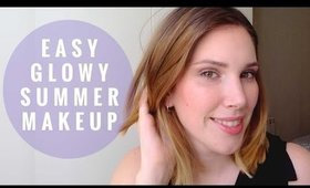 Easy Glowy Summer Makeup