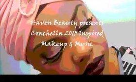 2015 Coachella inspired makeup & music